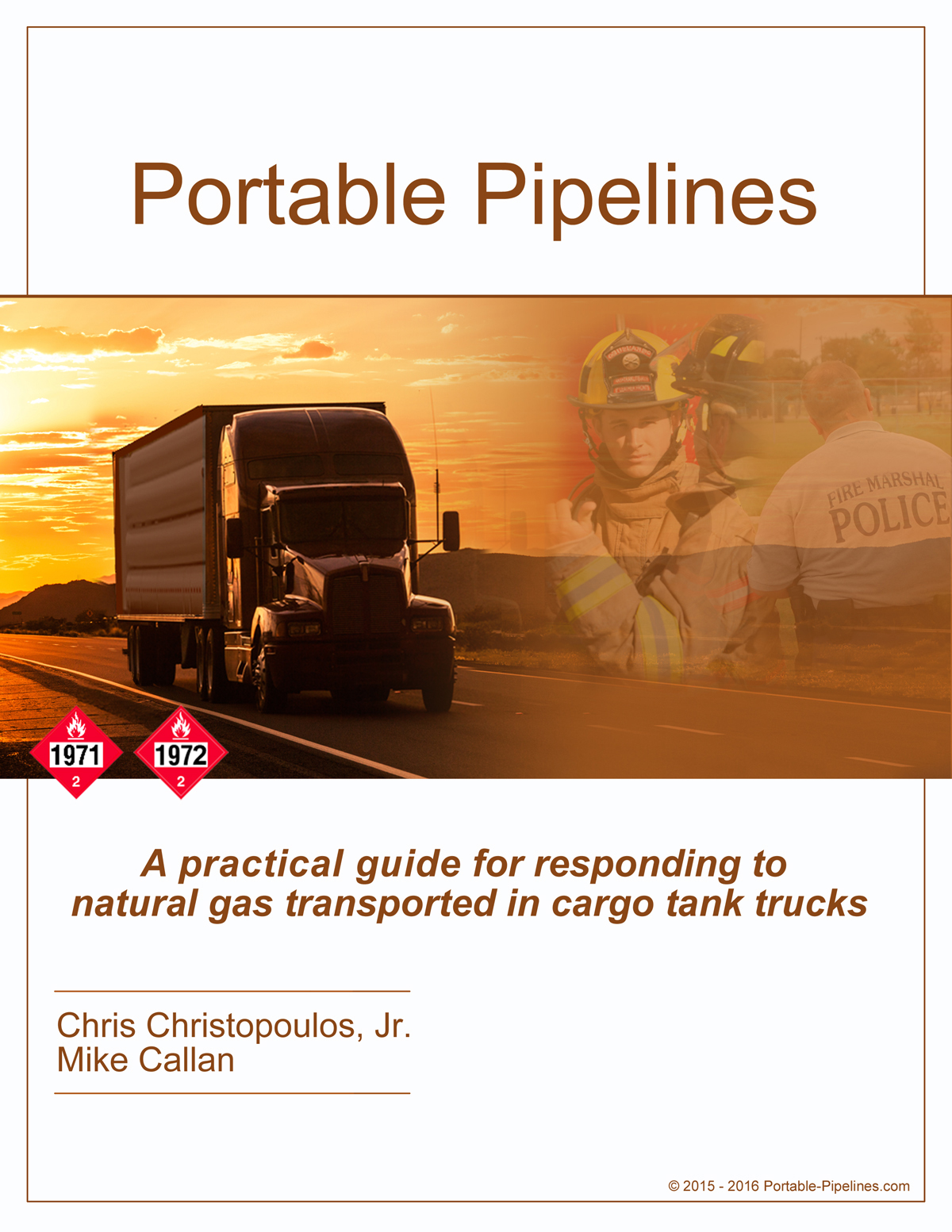 A practical guide for responding to natural gas transported in cargo tank trucks